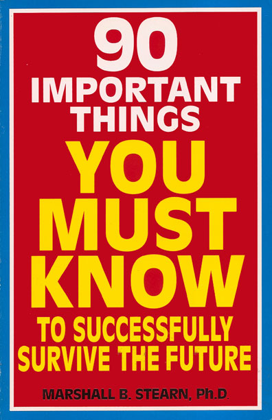 90 Important Things You Must Know by Marshall Stearn
