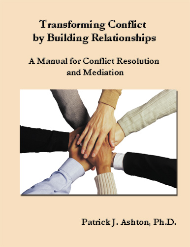 Transforming Conflict by Building Relationships-2nd Edition