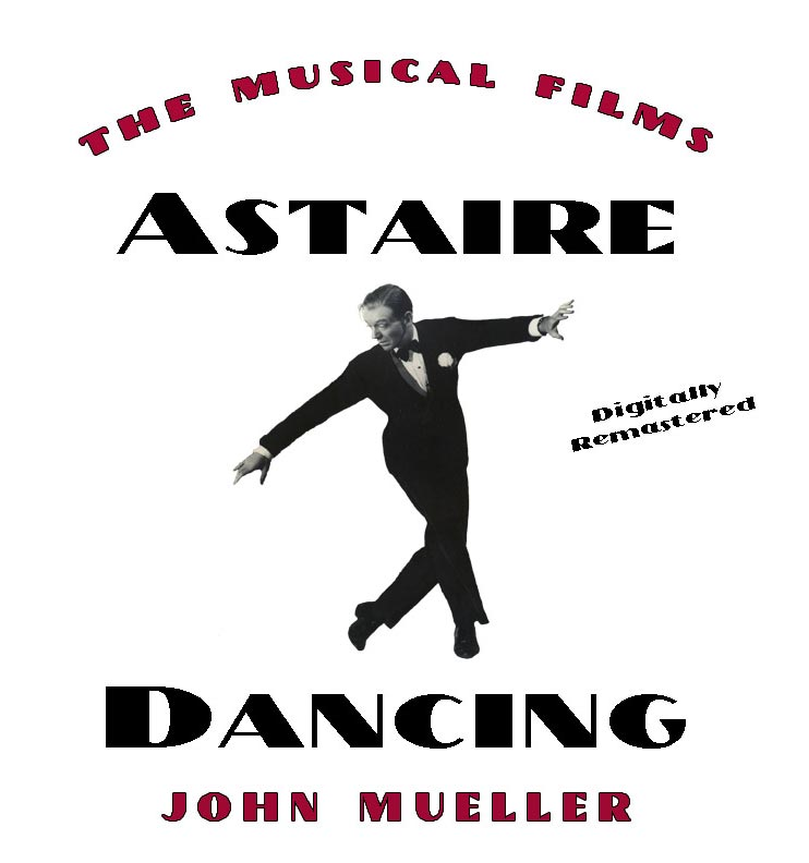Astaire Dancing: The Musical Films--Mueller