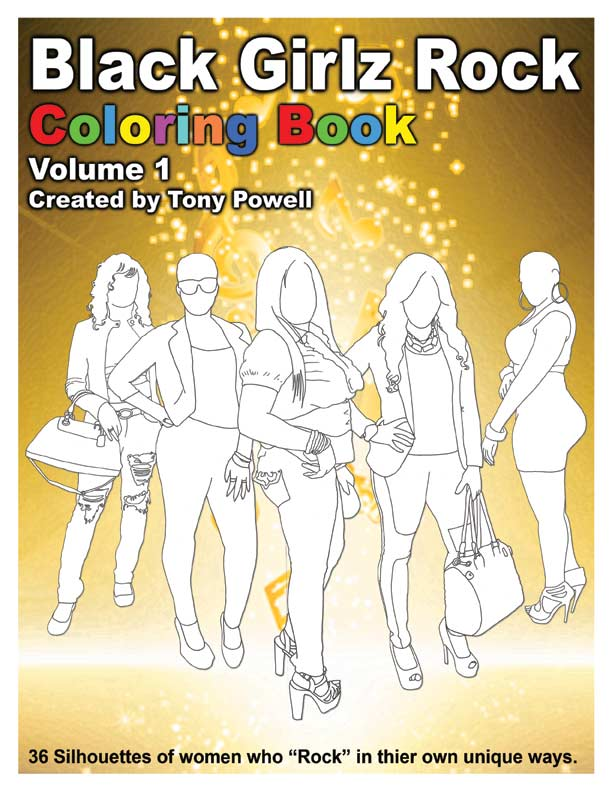 Black Girlz Rock Coloring Book by Tony Powell