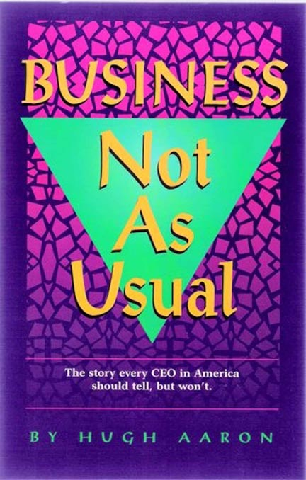 Business Not As Usual Vol.1 -- Hugh Aaron