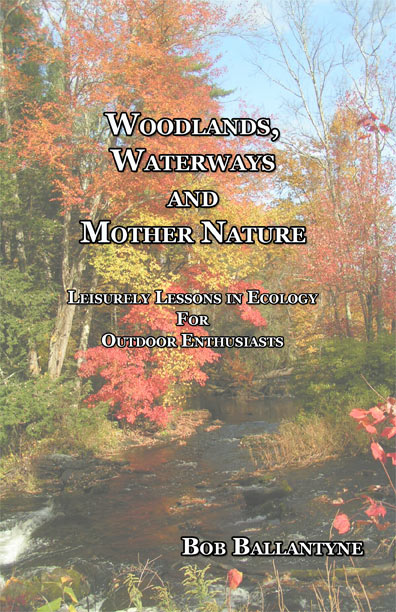 Woodlands, Waterways and Mother Nature by Bob Ballantyne