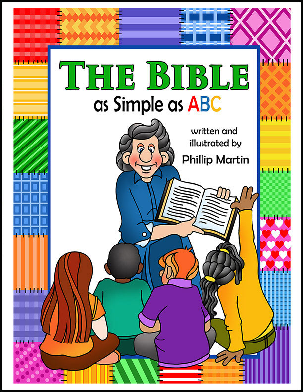 The Bible as Simple as ABC by Phillip Martin