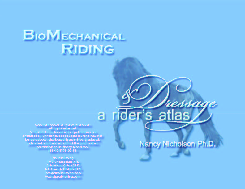 BioMechanical Riding and Dressage: A Rider's Atlas by Nicholson