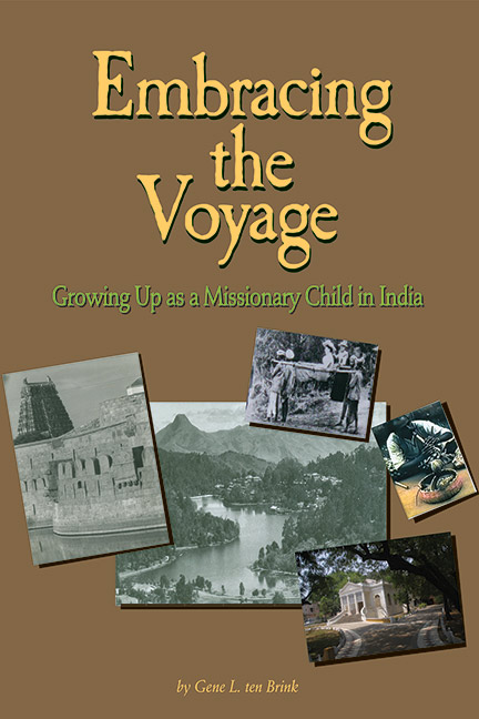 Embracing The Voyage: Growing Up as a Missionary Child in India