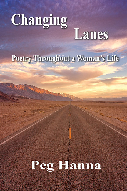 Changing Lanes by Peg Hanna