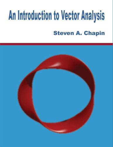 An Introduction to Vector Analysis by Steven Chapin - Click Image to Close