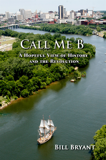 Call Me B by Bill Bryant