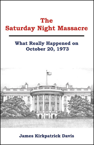 The Saturday Night Massacre by James Kirkpatrick Davis
