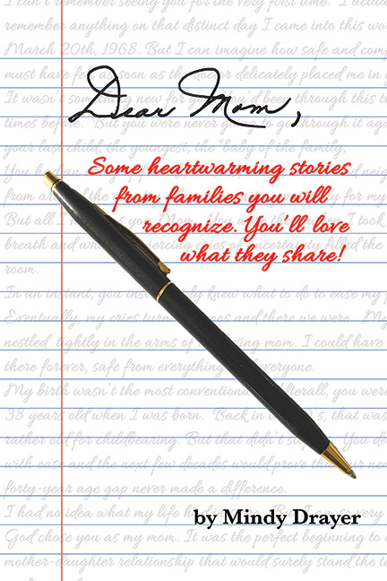 Dear Mom by Mindy Drayer