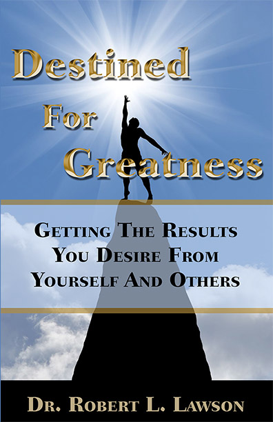 Destined for Greatness by Dr. Robert L. Lawson