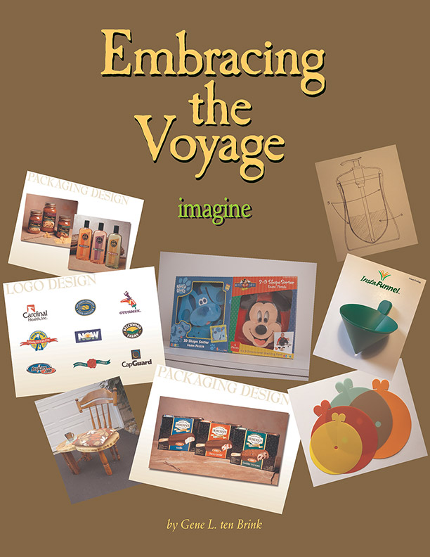Embracing The Voyage: Imagine by Gene L. ten Brink