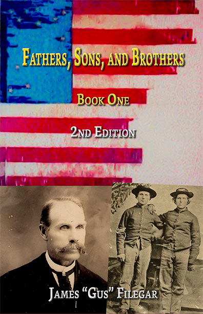 Fathers, Sons, and Brothers, 2nd Edition James Gus Filegar