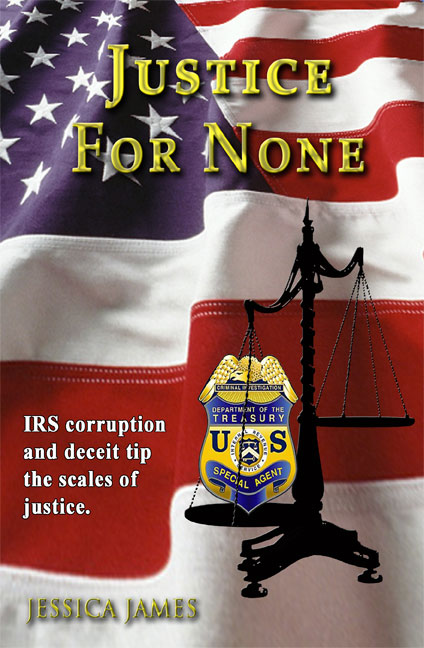 Justice for None by Jessica James