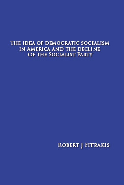 The Idea of Democratic Socialism in America by Bob Fitrakis