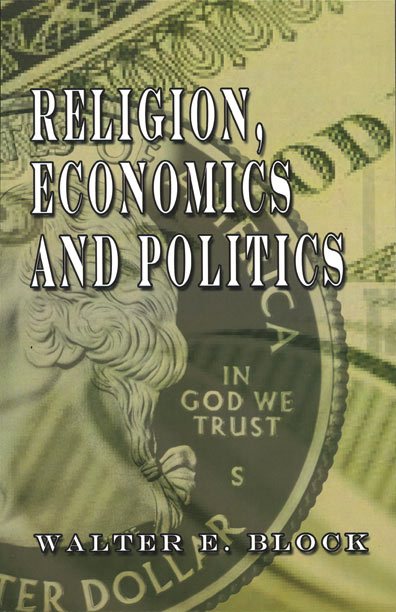 Religion, Economics, and Politics