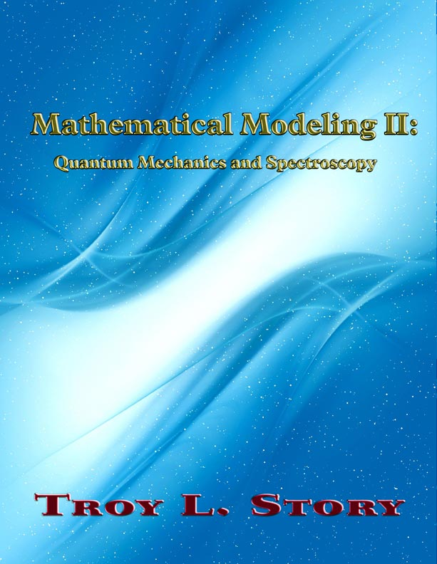 Mathematical Modeling II by Troy Story