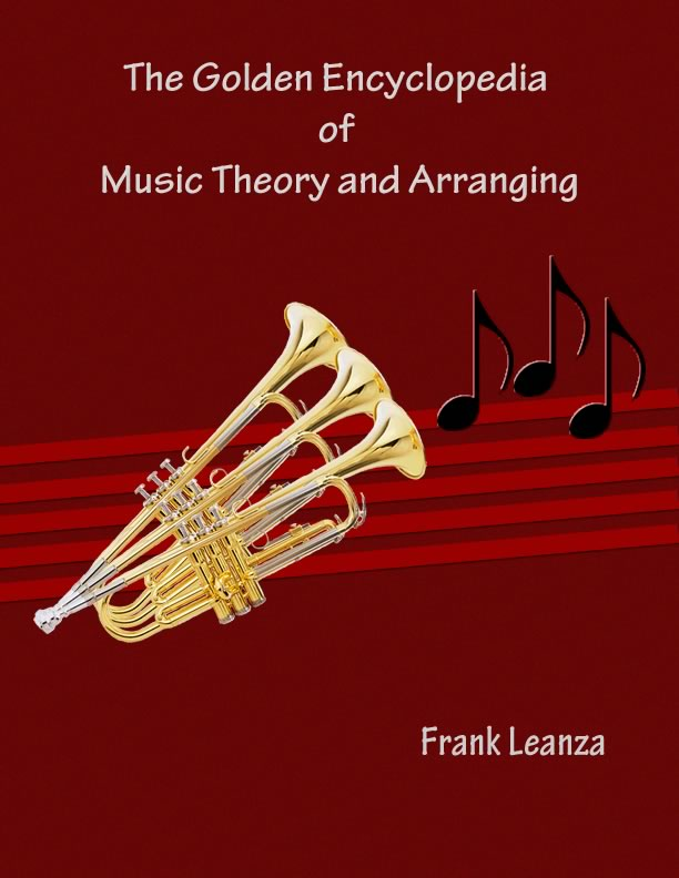 The Golden Encyclopedia of Music Theory and Arranging by Leanza