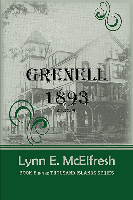 Grenell 1893, A Novel by Lynn E. McElfresh
