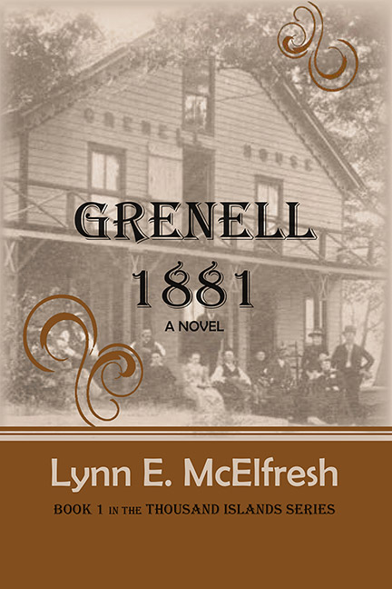 Grenell 1881: A Novel by Lynn E. McElfresh - Click Image to Close
