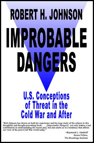 Improbable Dangers by Robert H. Johnson
