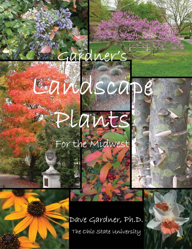 Gardner's Landscape Plants for the Midwest by David Gardner