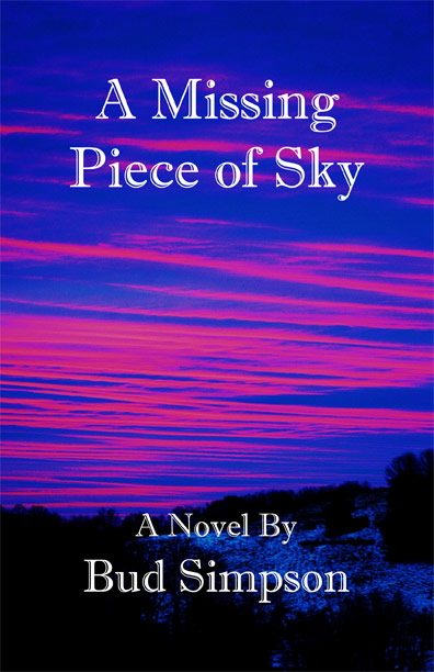A Missing Piece of Sky by Bud Simpson