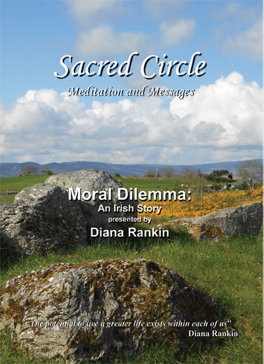 Moral Dilemma: An Irish Story--DVD Presented by Diana Rankin