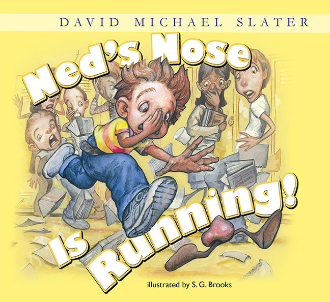 Ned's Nose Is Running by David Michael Slater