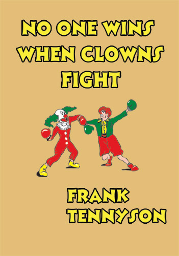 No One Wins When Clowns Fight