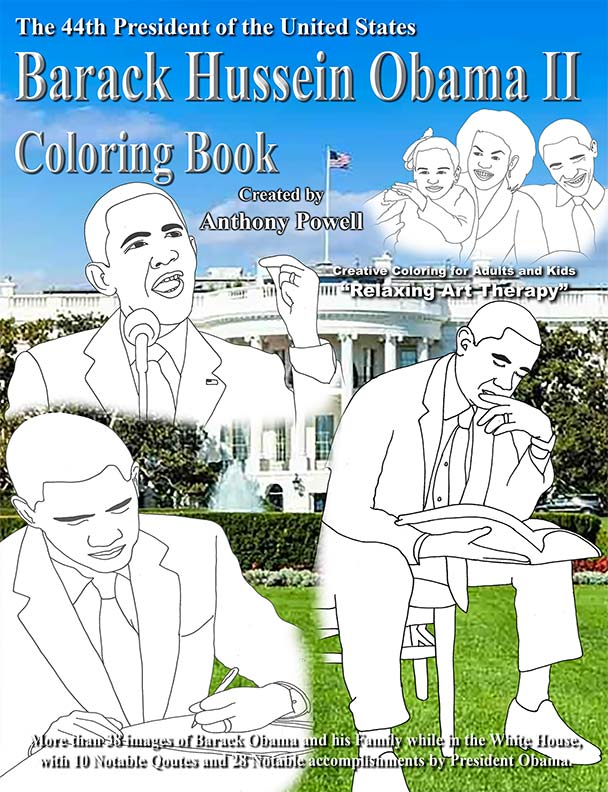 Barack Hussein Obama II Coloring Book by Anthony Powell