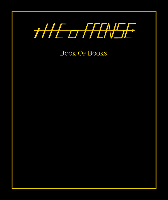 The Offense Book of Books by Tim Anstaett