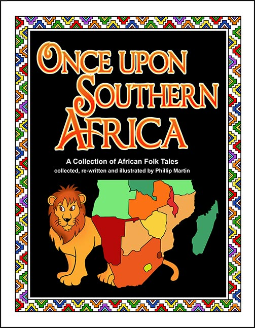 Once Upon Southern Africa: A Collection of African Folk Tales