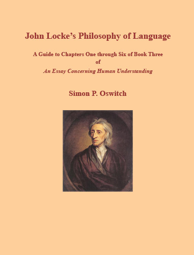 locke essay book iii An essay concerning human understanding is a work by john locke concerning the foundation of human knowledge and understanding.