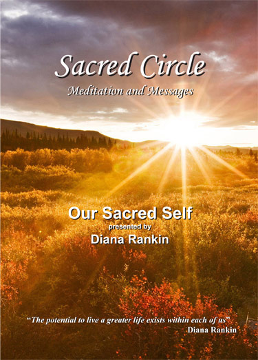 Our Sacred Self--DVD Presented by Diana Rankin
