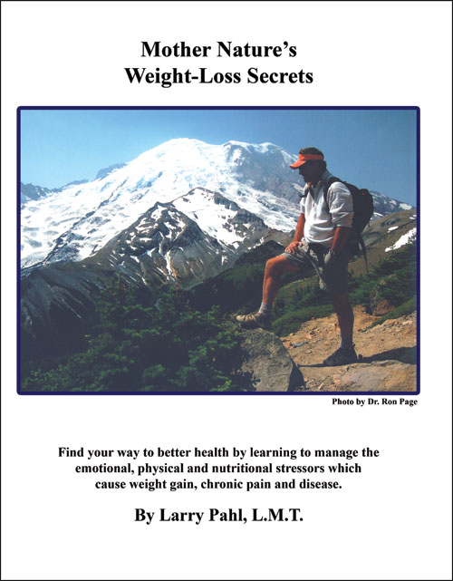 Mother Nature's Weight Loss Secrets by Larry Pahl