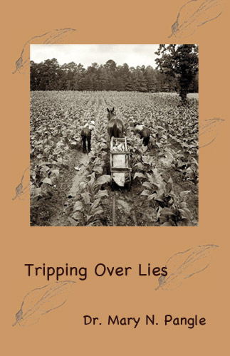 Tripping Over Lies by Dr. Mary N. Pangle