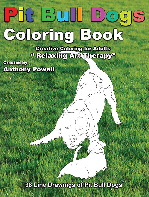 Pit Bull Dog Adult Coloring Book by Tony Powell