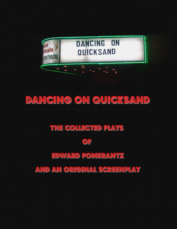 Dancing on Quicksand- The Complete Book by Edward Pomerantz