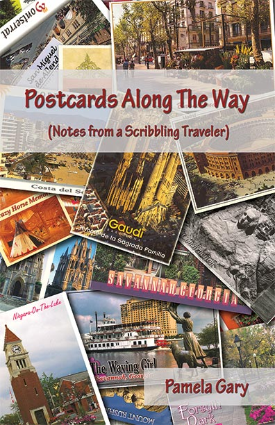Postcards Along The Way by Pamela Gary