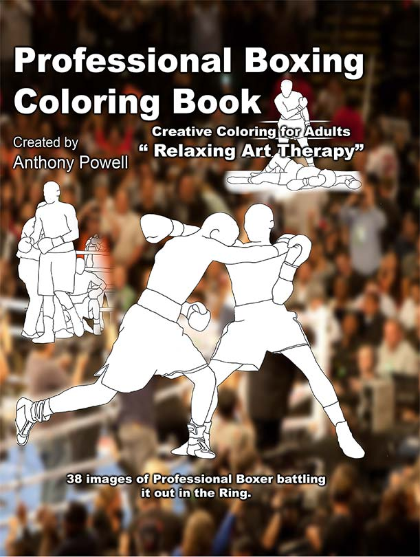 Pro Boxing Adult Coloring Book by Anthony Powell