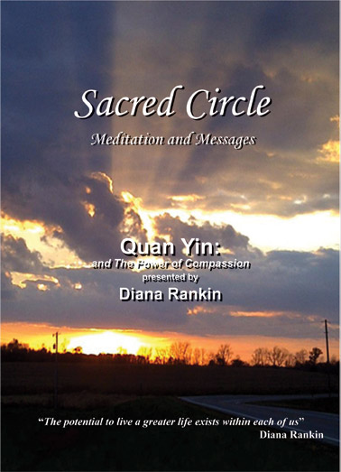 Quan Yin and the Power of Compassion--DVD by Diana Rankin