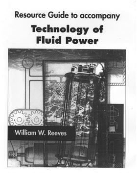 Resource Guide to Accompany Technology of Fluid Power