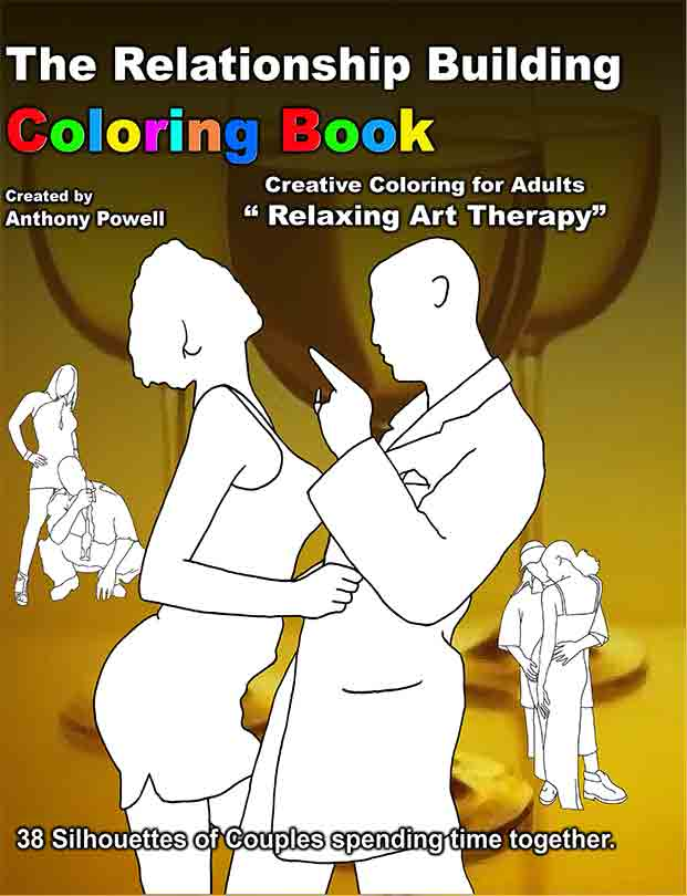 The Relationship Adult Coloring Book by Tony Powell