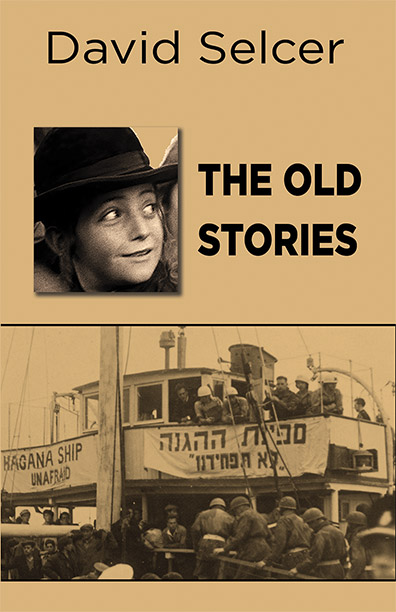 The Old Stories by David Selcer