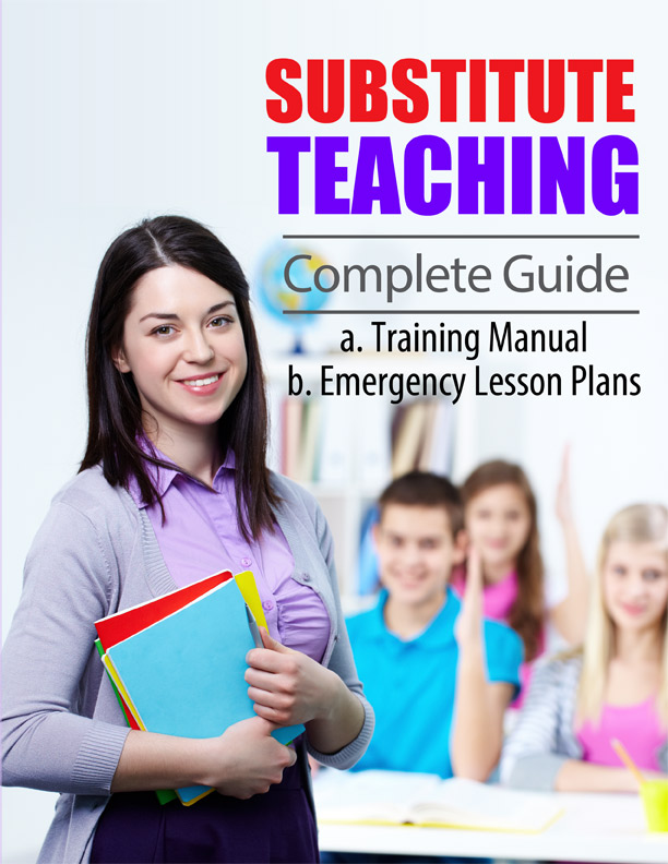 Substitute Teaching Complete Guide--Mary Ann Moore