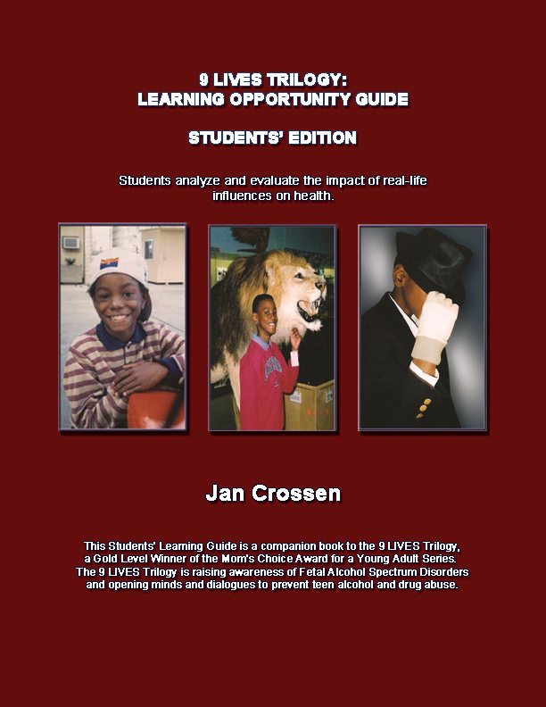 9 LIVES: Learning Opportunity Guide, Students' Edition--Crossen