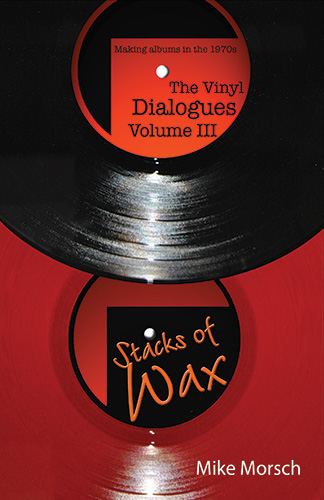 "The Vinyl Dialogues Volume III ""Stacks of Wax"" by Mike Morsch"