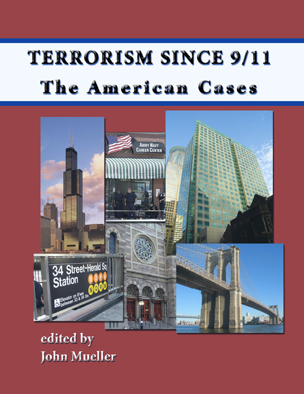 Terrorism Since 9/11: The American Cases by John Mueller