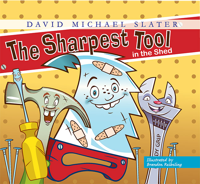 The Sharpest Tool in the Shed by David Michael Slater - Click Image to Close